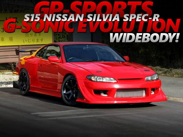 GP-SPORTS G-SONIC EVOLUTION WIDEBODY ONTO S15 SILVIA SPEC-R.