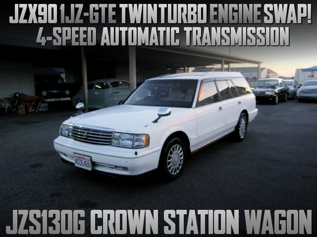 1JZ-GTE TWINTURBO And 4AT SWAPPED JZS130G CROWN STATION WAGON.