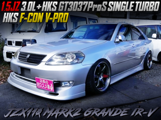 1.5JZ with GT3037ProS SINGLE TURBO INTO JZX110 MARK2 GRANDE iR-V.