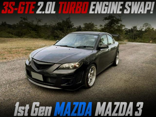 3S-GTE TURBO ENGINE SWAPPED 1st Gen MAZDA MAZDA3 SEDAN.