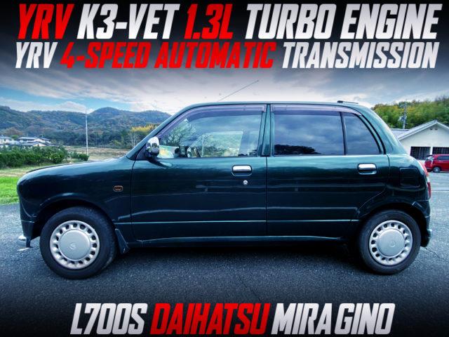 YRV K3-VER TURBO ENGINE and 4-SPEED AT SWAPPED L700S MIRA GINO.