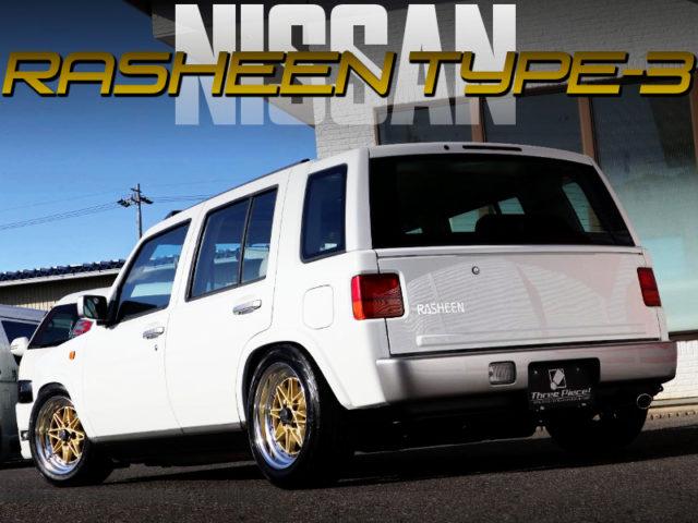 STANCE OF NISSAN RASHEEN TYPE-3.