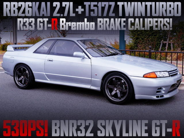 RB26 with 2.7L and T517Z TWINTURBO INTO R32 GT-R SILVER.