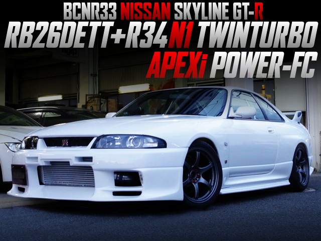 RB26 with R34 N1 TWIN TURBO and POWER-FC OF R33 GT-R.