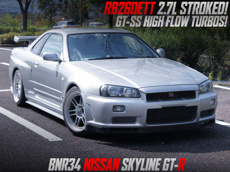 RB26 2.7L STROKED with GT-SS HIGH FLOW TURBOS. INTO R34 GT-R.