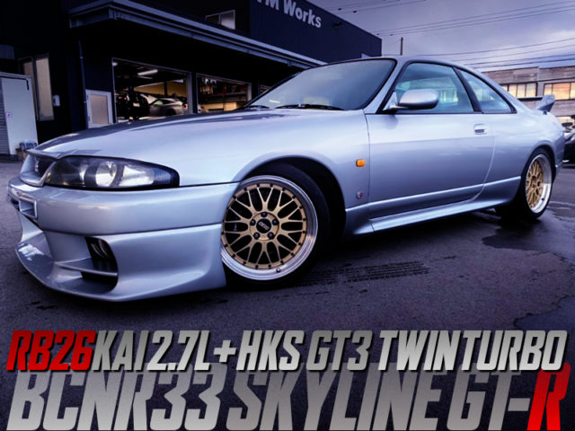 RB26 2.7L KIT And HKS GT3 TWINTURBO INTO R33 GT-R.