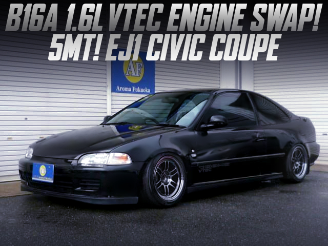 B16A VTEC SWAPPED with 5MT into EJ1 CIVIC COUPE.