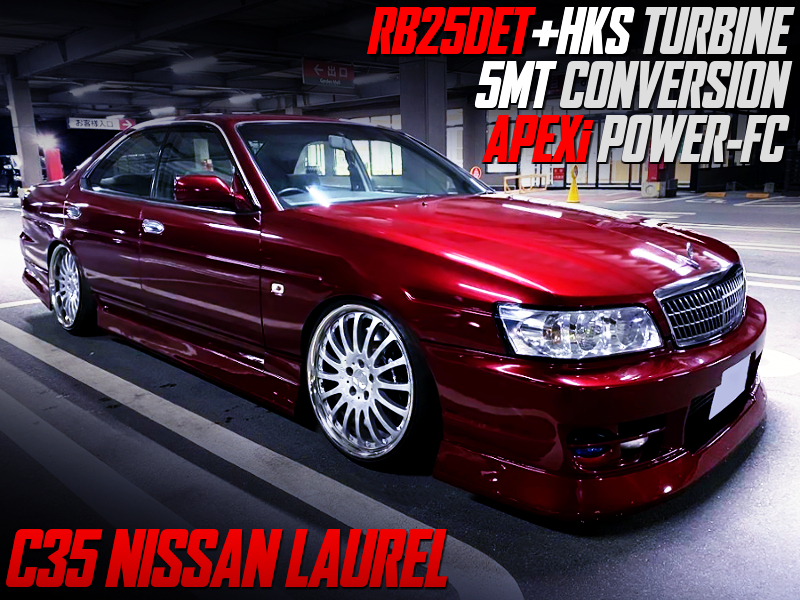 RB25DET SWAP With HKS TURBO and 5MT into HC35 LAUREL.