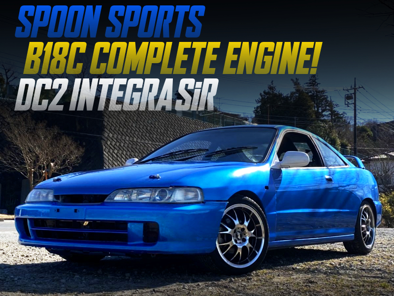 SPOON B18C COMPLETE ENGINE INSTALLED DC2 INTEGRA 3-DOOR SiR.