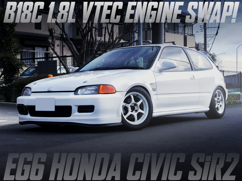 B18C VTEC SWAPPED EG6 CIVIC SiR2.