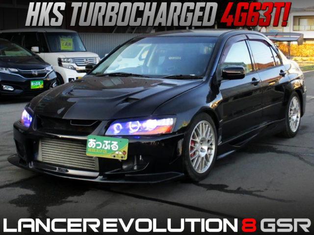 HKS TURBOCHARGED LANCER EVOLUTION 8 GSR WIDEBODY.