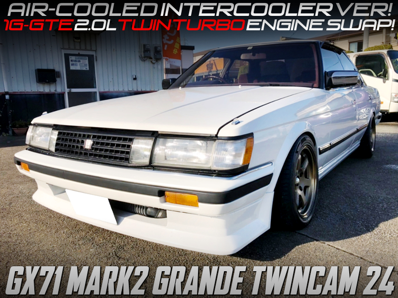 1G-GTE Air-To-Air INTERCOOLER TWINTURBO SWAPPED GX71 MARK 2 GRANDE TWINCAM 24.