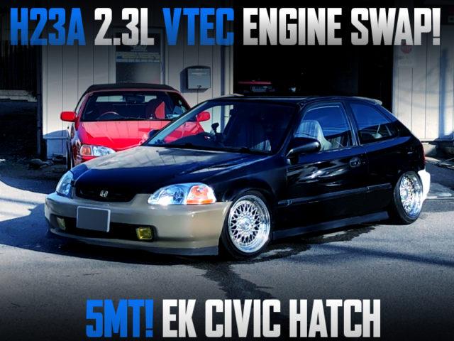 H23A 2.3L VTEC ENGINE SWAPPED EK CIVIC HATCH.