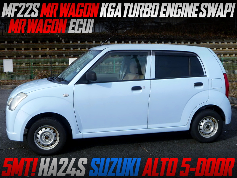 MF22S MR WAGON K6A TURBO ENGINE SWAPPEED HA24S SUZUKI ALTO 5-DOOR.