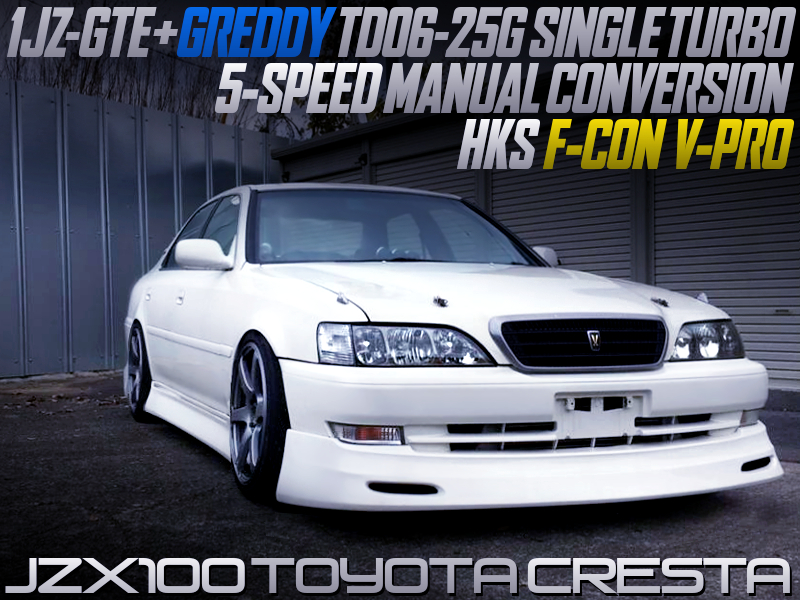 TD06-25G TURBO on 1JZ-GTE SWAP with 5MT CONVERSION INTO JZX100 CRESTA.