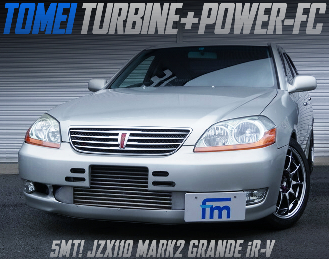 TOMEI TURBOCHARGED JZX110 MARK 2 GRANDE iR-V.
