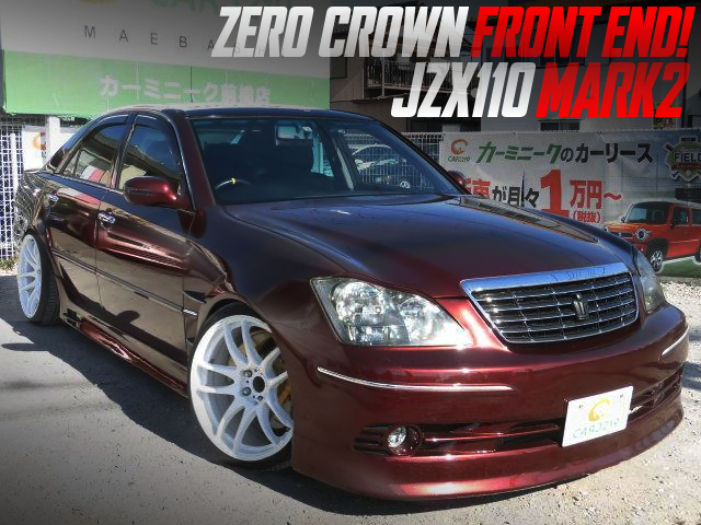 ZERO CROWN FRONT END CONVERSION JZX110 MARK2.