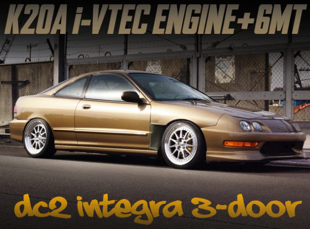 K20A i-VTEC ENGINE and 6MT SWAPPED DC2 INTEGRA 3-DOOR.