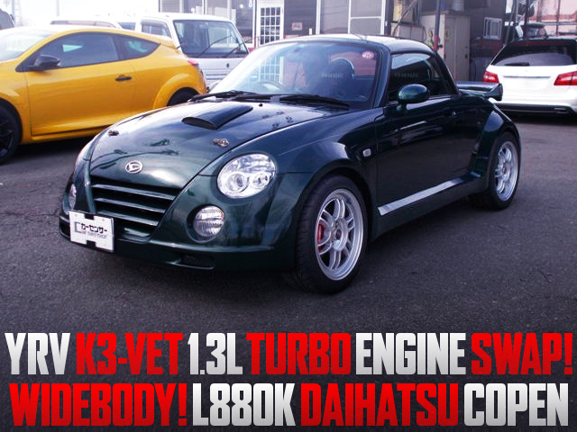 K3-VET 1.3L TURBO ENGINE SWAPPED L880K COPEN WIDEBODY.