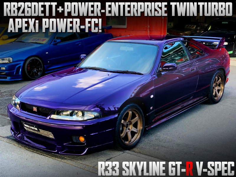 POWER-ENTERPRISE TWINTURBO ONTO R33 GT-R V-SPEC MIDNIGHT PURPLE.