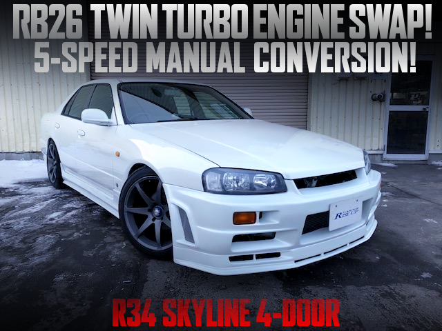RB26DETT and 5MT SWAPPED R34 SKYLINE 4-DOOR.