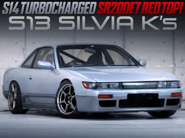 S14 TURBOCHARGED S13 SILVIA KS.