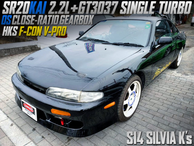 SR20DET with 2.2L and GT3037 TURBO into S14 SILVIA Ks.