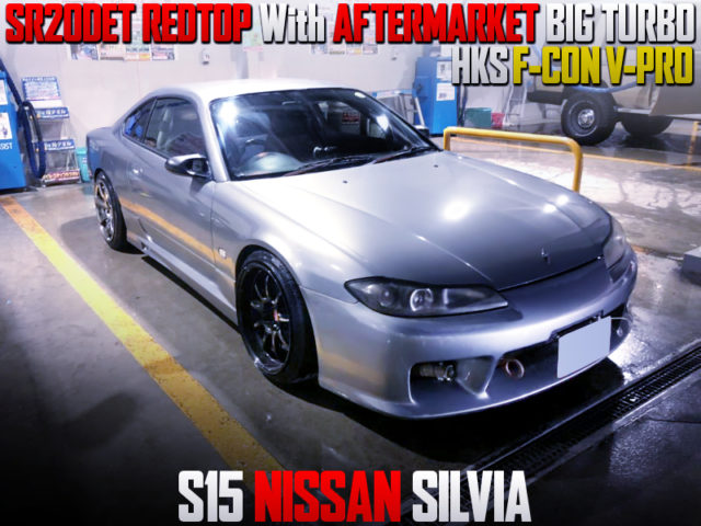 SR20DET REDTOP with AFTERMARKET TURBO INTO S15 SILVIA.