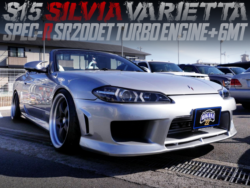 SR20DET and 6MT CONVERSION TO S15 SILVIA VARIETTA.