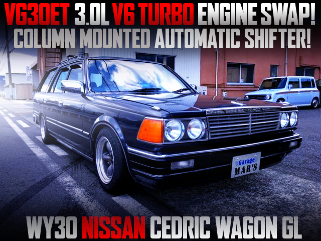 VG30ET TURBO ENGINE SWAPPED WY30 CEDRIC WAGON.
