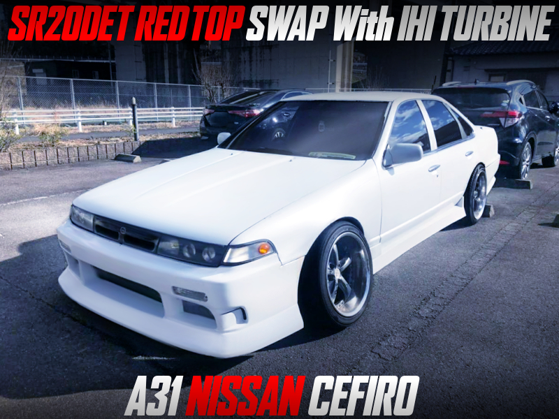 SR20DET RED TOP SWAPPED A31 CEFIRO.