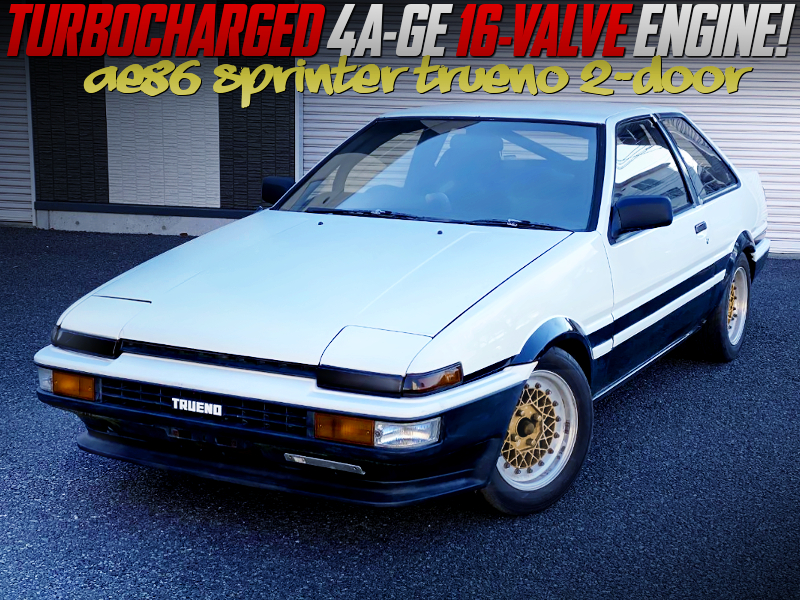 4AGE 16V TURBO into AE86 TRUENO 2-DOOR.