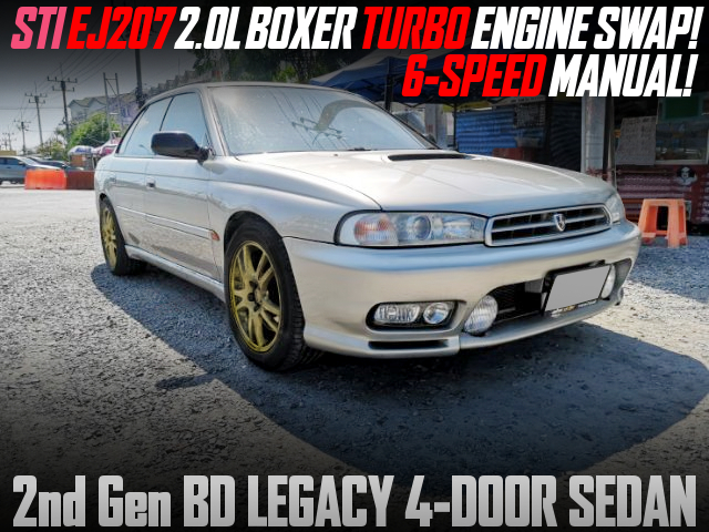 STI EJ207 TURBO SWAP with 6MT INTO BD LEGACY SEDAN.