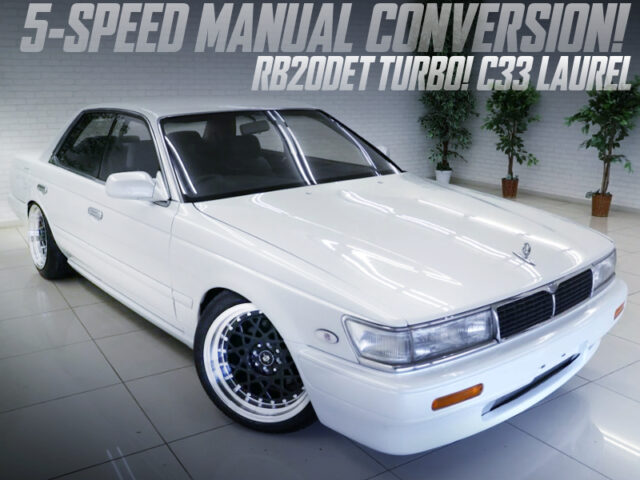 C33 LAUREL to 5-SPEED MANUAL CONVERSION.