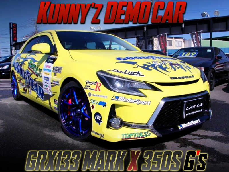 KUNNY'Z DEMO CAR OF GRX133 MARK X 350S G'S.