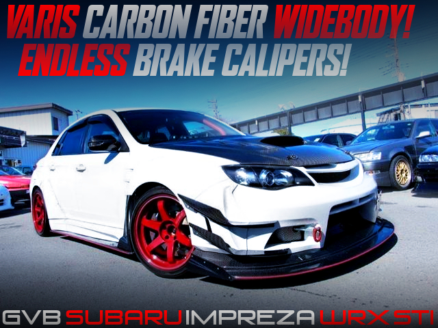 VARIS CARBON FIBER WIDEBODY INSTALLED GVB SUBARU IMPREZA WRX STI.
