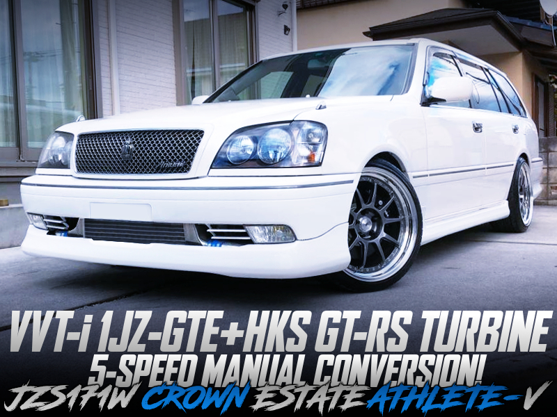 HKS GT-RS turbine And 5MT CONVERSION OF JZS171W CROWN ESTATE ATHLETE-V.