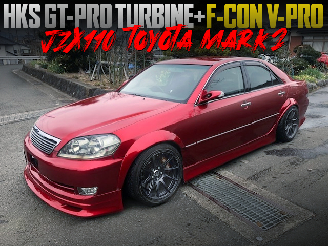 1JZ-GTE with GT-PRO TURBINE and F-CON V-PRO INTO JZX110 MARK2 RED.