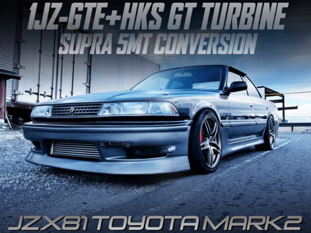 1JZ-GTE with HKS GT TURBINE and 5MT into JZX81 MARK 2.