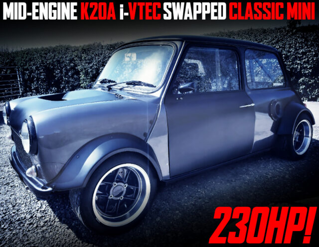 MID-ENGINE K20A SWAPPED CLASSIC MINI.