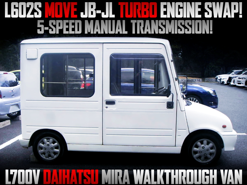 JB-JL TURBO SWAPPED L200V MIRA WALKTHROUGH VAN.