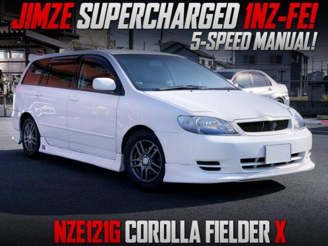 JIMZE SUPERCHARGED 1NZ-FE into NZE121G COROLLA FIELDER X.