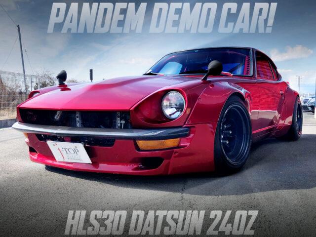 PANDEM DEMO CAR OF S30 DATSUN 240Z.