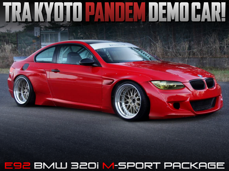 TRA KYOTO DEMOCAR of E92 BMW 320i COUPE M-SPORT PKG.