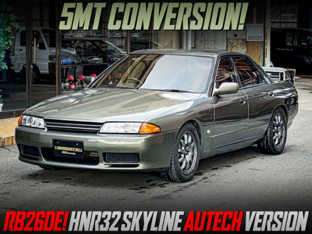 5MT CONVERSION to HNR32 SKYLINE AUTECH VERSION.