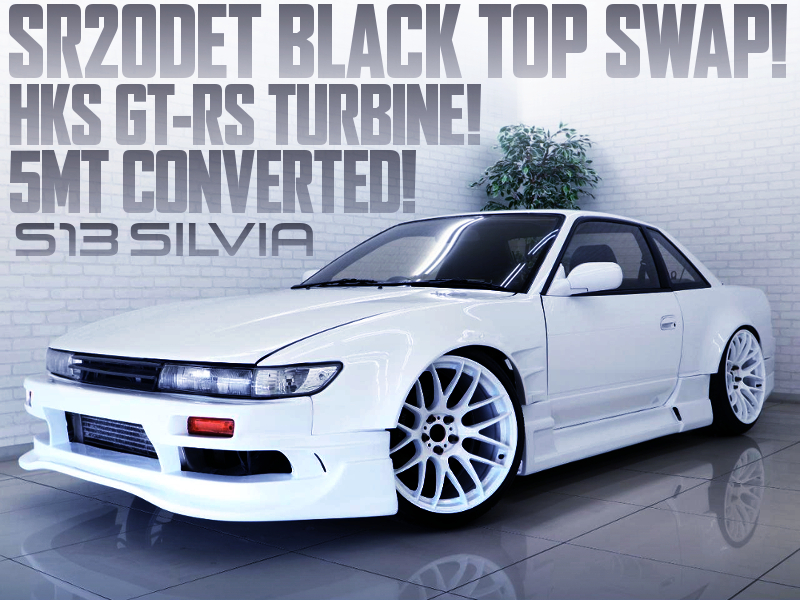 S14 SR20DET with GT-RS TURBINE into S13 SILVIA WIDEBODY.