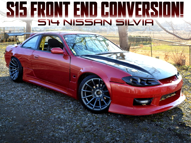 S15 FRONT END and WIDEBODY OF S14 SILVIA.