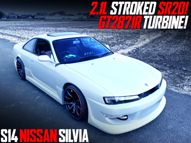 SR20 2.1L STROKED with GT2871R TURBO into S14 SILVIA KOUKI.