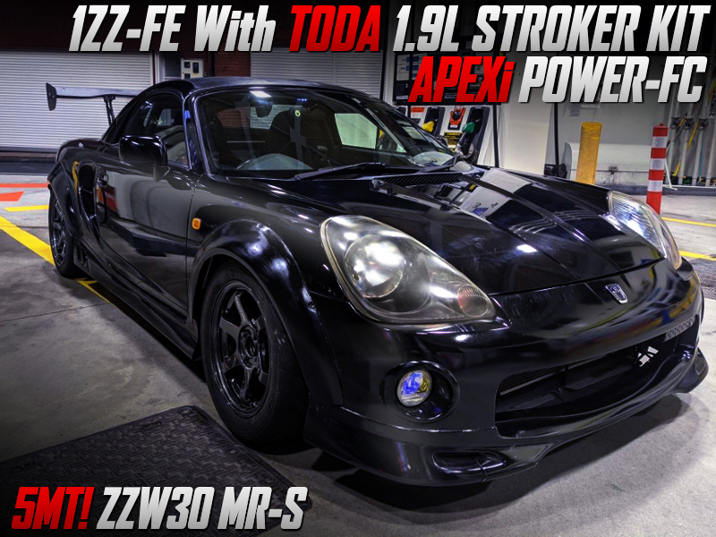 1ZZ with TODA 1.9L KIT and POWER-FC into ZZW30 MR-S WIDEBODY.
