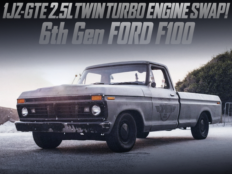 1JZ-GTE TWINTURBO ENGINE SWAPPED 6th Gen FORD F100.